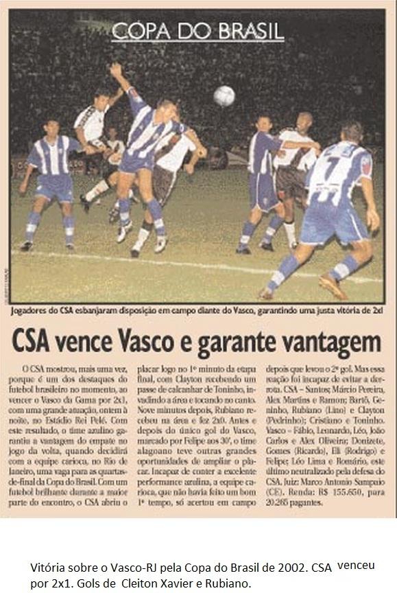 CSA 2x1 Vasco - Copa do Brasil 2002